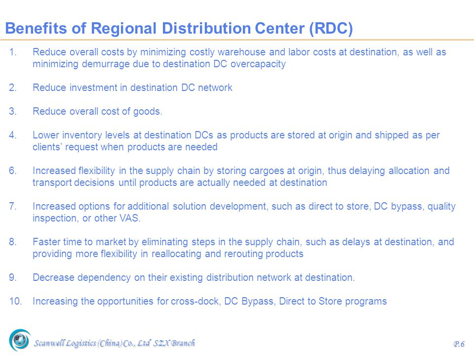 Benefits of Regional Distribution Center (RDC)
