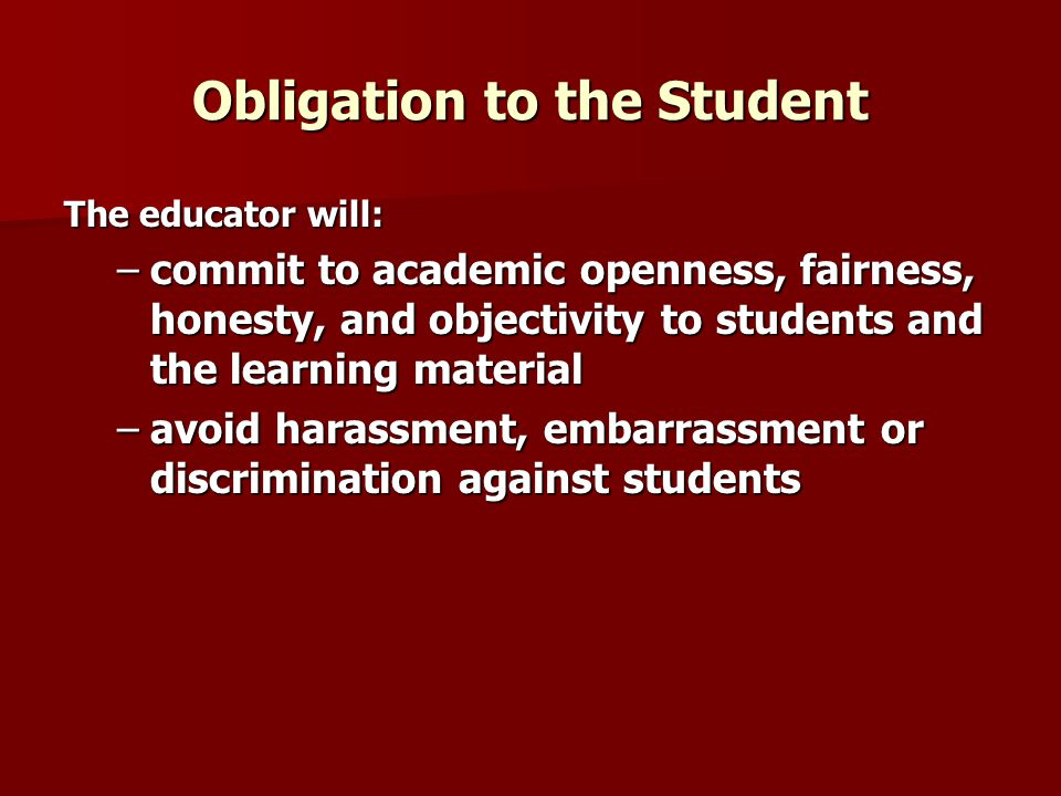 Obligation to the Student