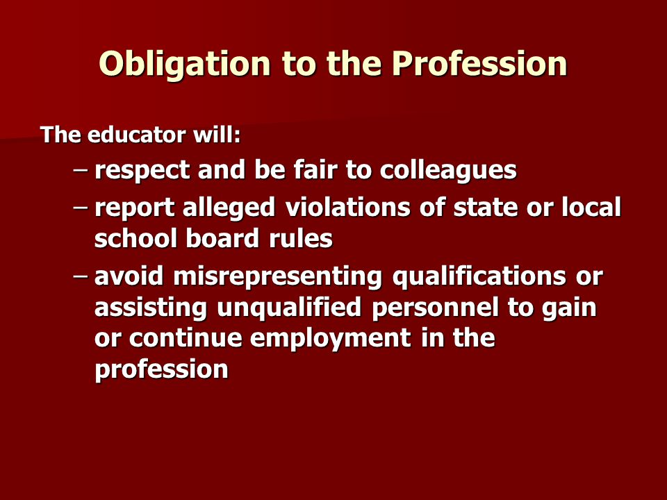 Obligation to the Profession