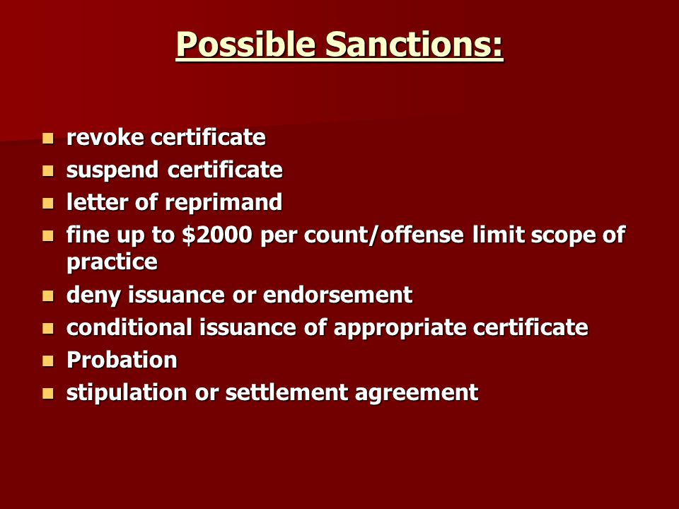 Possible Sanctions: revoke certificate suspend certificate