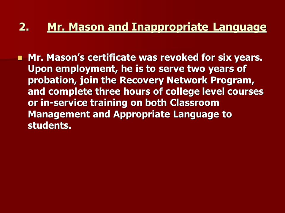 2. Mr. Mason and Inappropriate Language
