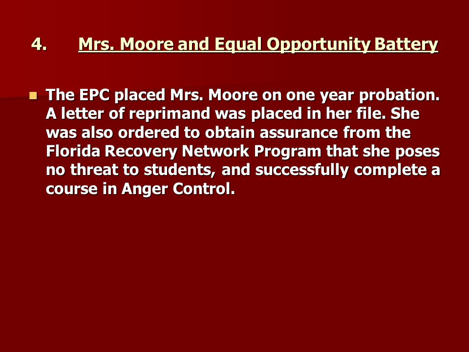 4. Mrs. Moore and Equal Opportunity Battery