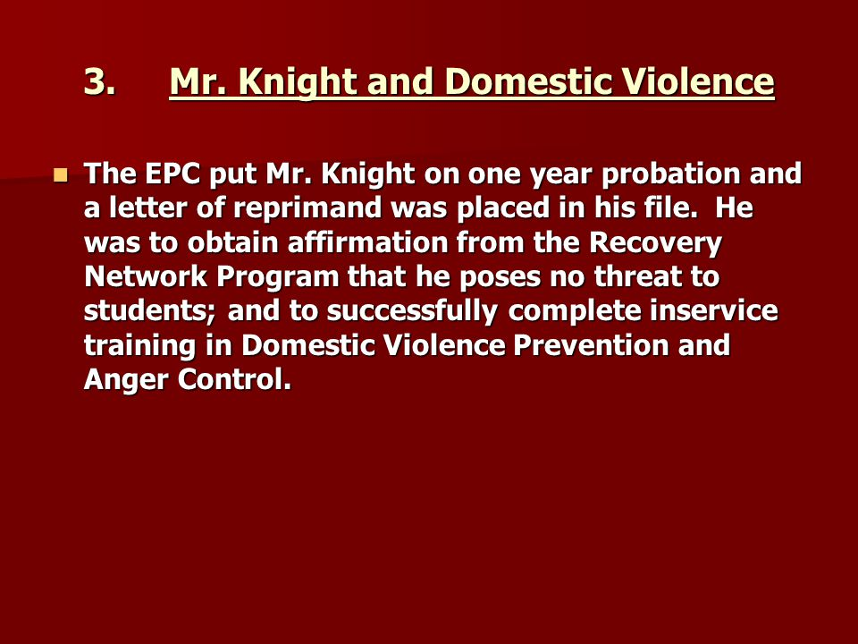 3. Mr. Knight and Domestic Violence