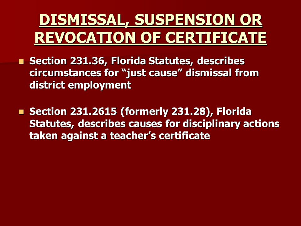 DISMISSAL, SUSPENSION OR REVOCATION OF CERTIFICATE