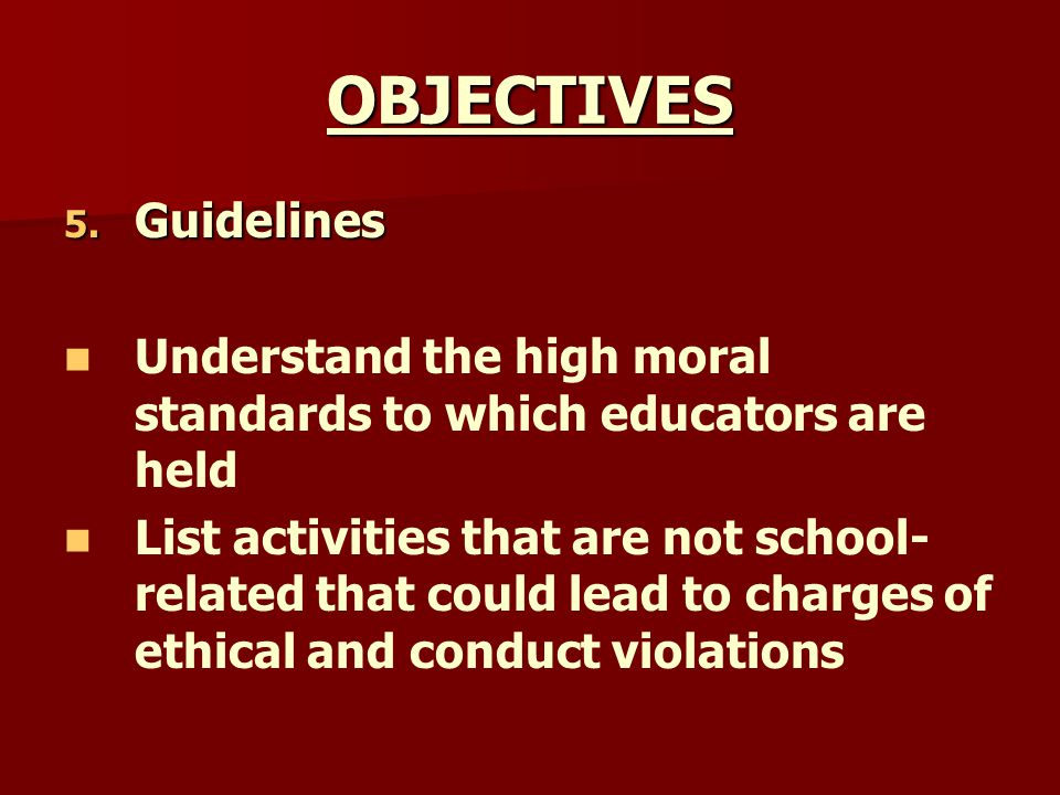 OBJECTIVES Guidelines
