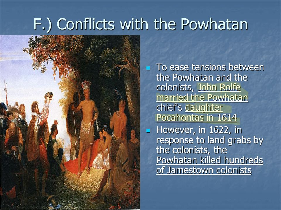 F.) Conflicts with the Powhatan