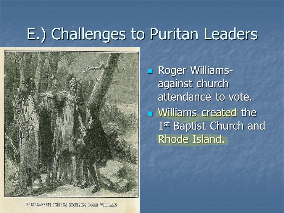E.) Challenges to Puritan Leaders