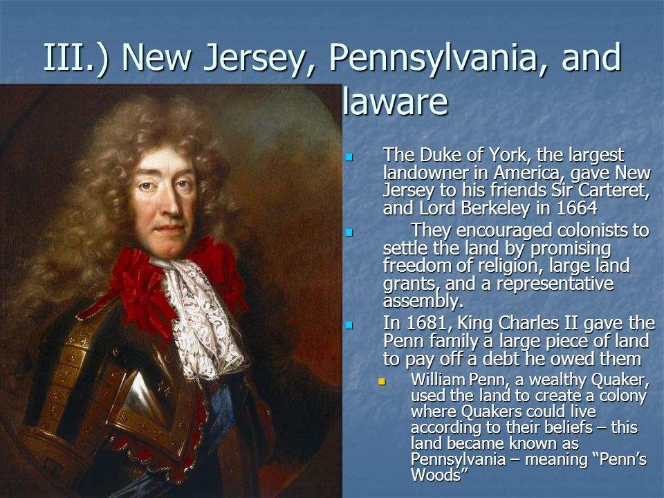 III.) New Jersey, Pennsylvania, and Delaware