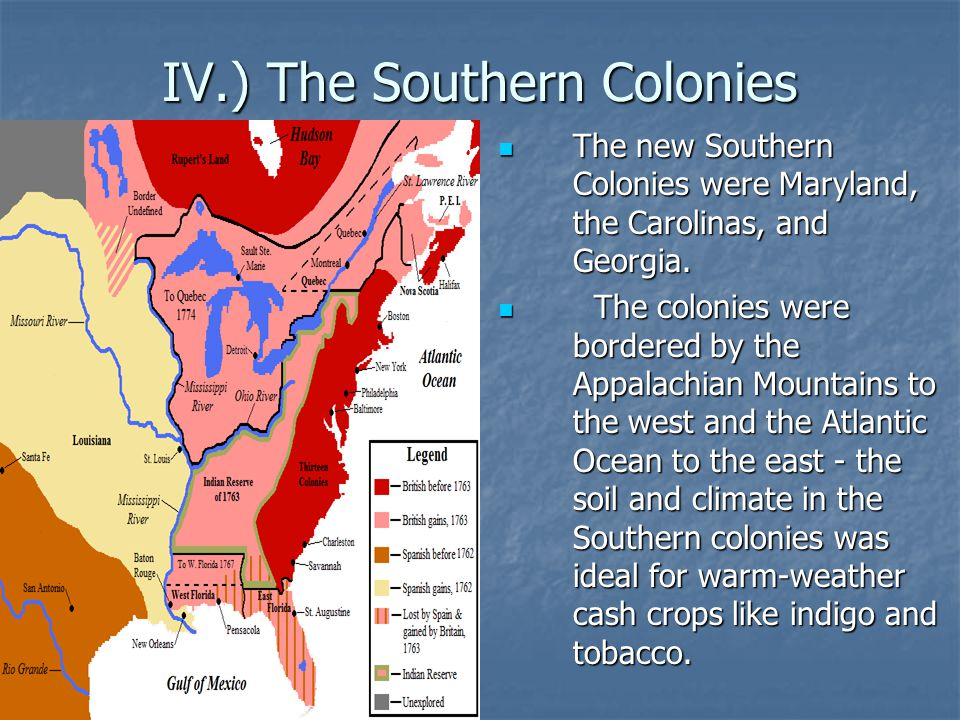 IV.) The Southern Colonies