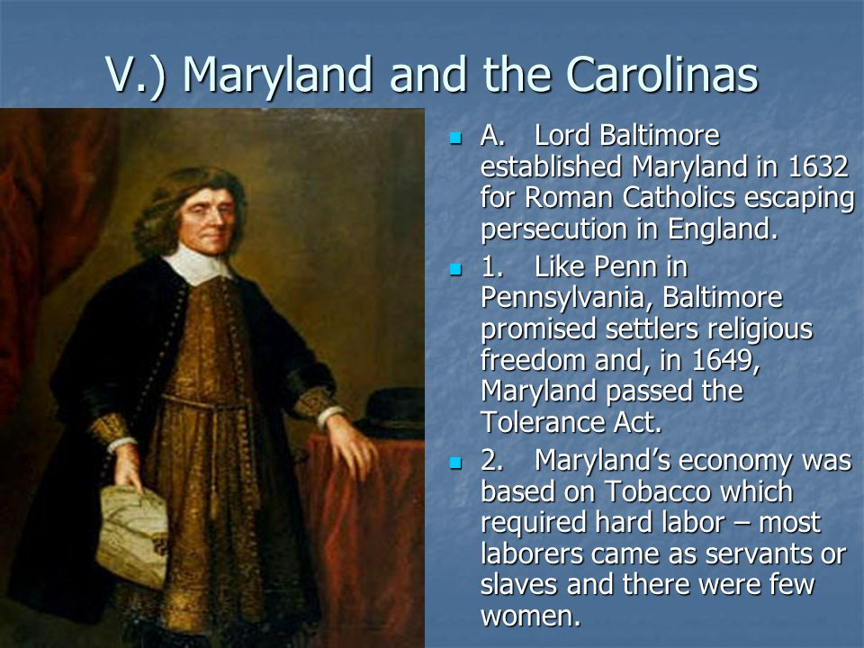 V.) Maryland and the Carolinas