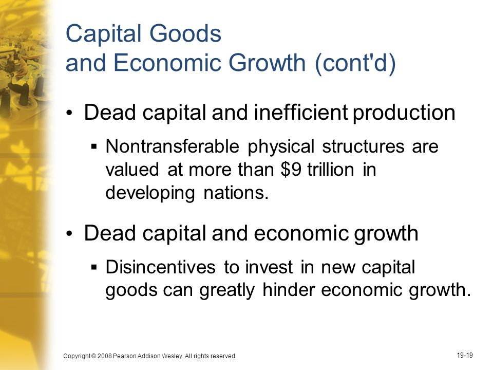 Capital Goods and Economic Growth (cont d)