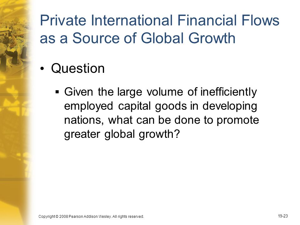 Private International Financial Flows as a Source of Global Growth