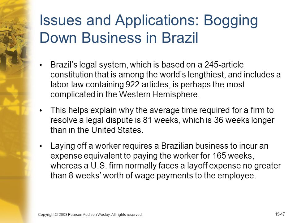 Issues and Applications: Bogging Down Business in Brazil