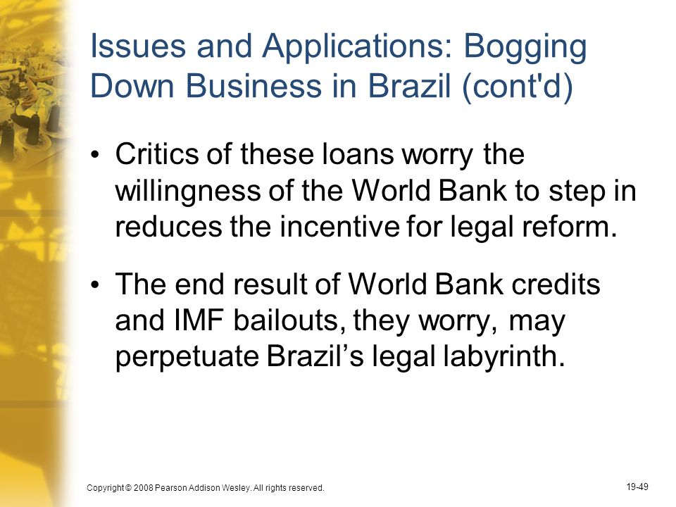 Issues and Applications: Bogging Down Business in Brazil (cont d)