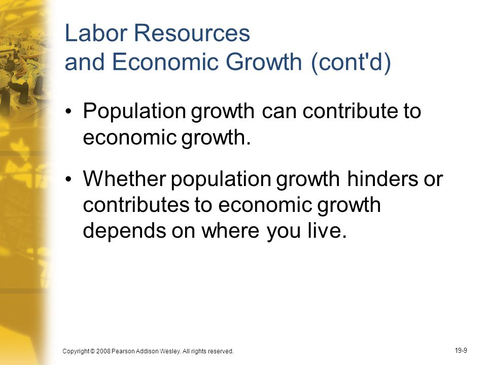 Labor Resources and Economic Growth (cont d)