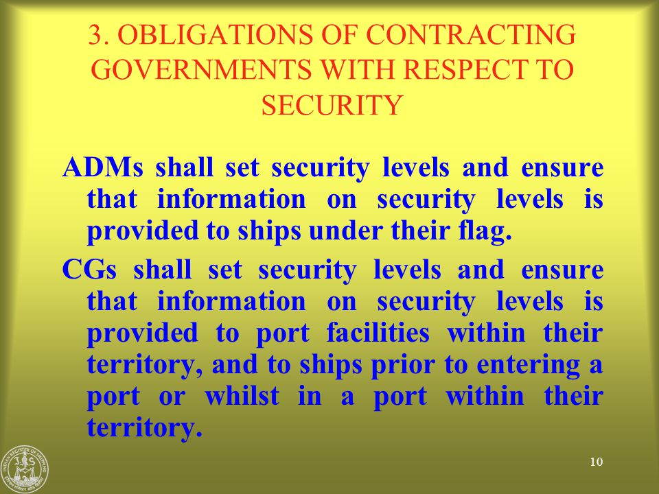 3. OBLIGATIONS OF CONTRACTING GOVERNMENTS WITH RESPECT TO SECURITY