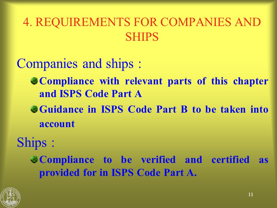 4. REQUIREMENTS FOR COMPANIES AND SHIPS