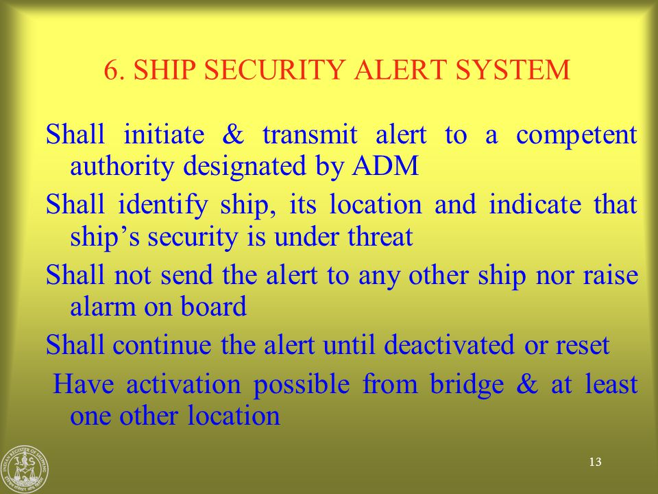 6. SHIP SECURITY ALERT SYSTEM