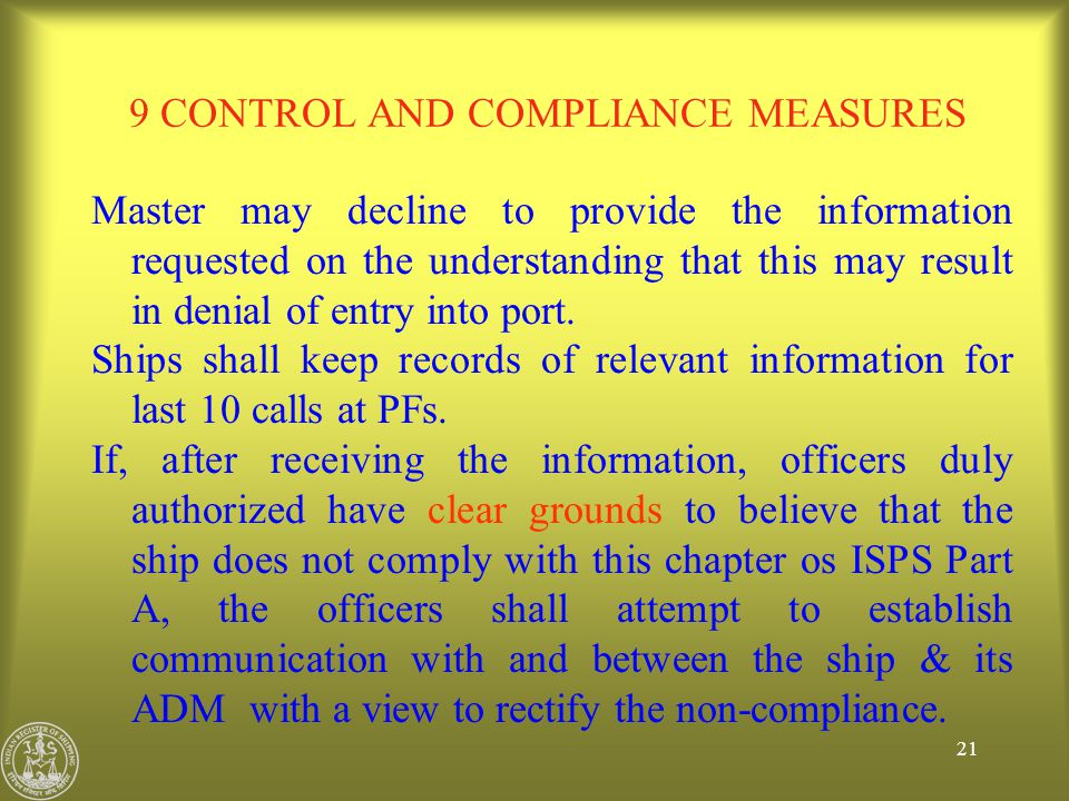 9 CONTROL AND COMPLIANCE MEASURES