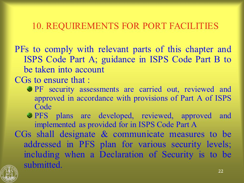 10. REQUIREMENTS FOR PORT FACILITIES