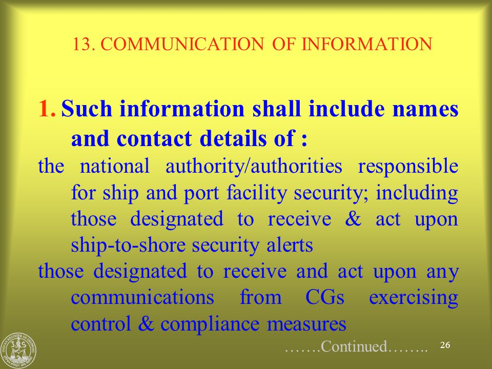 13. COMMUNICATION OF INFORMATION