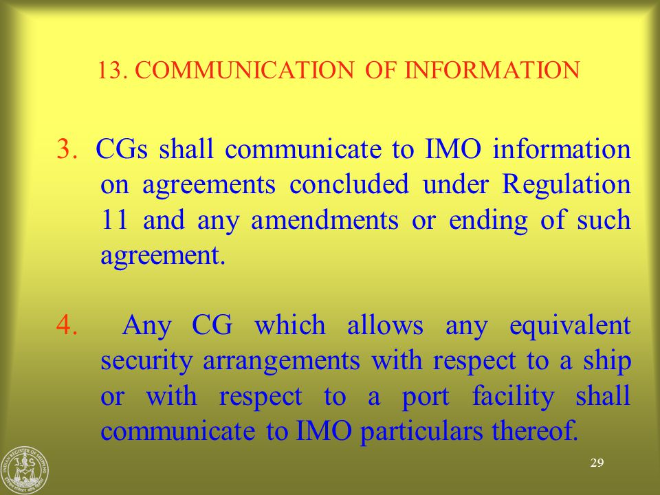 13. COMMUNICATION OF INFORMATION