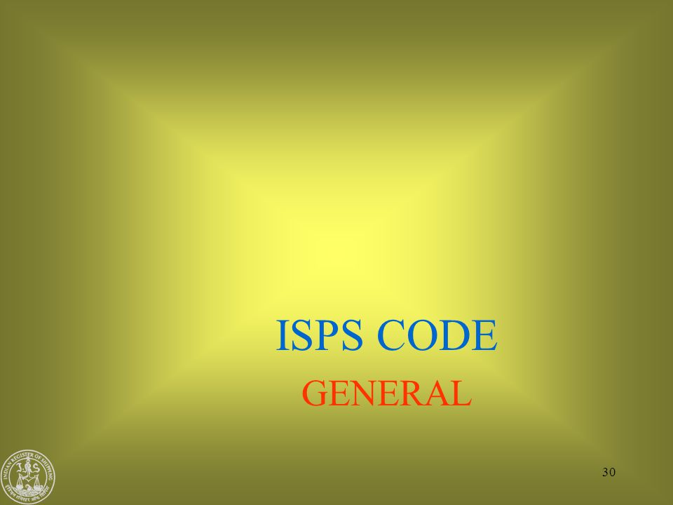 ISPS CODE GENERAL