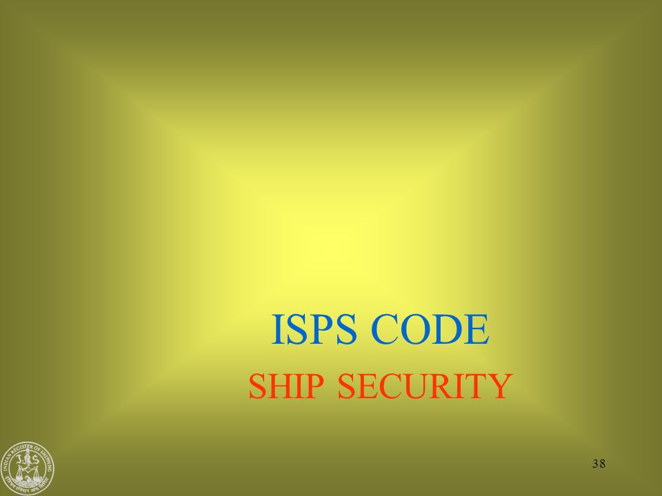 ISPS CODE SHIP SECURITY