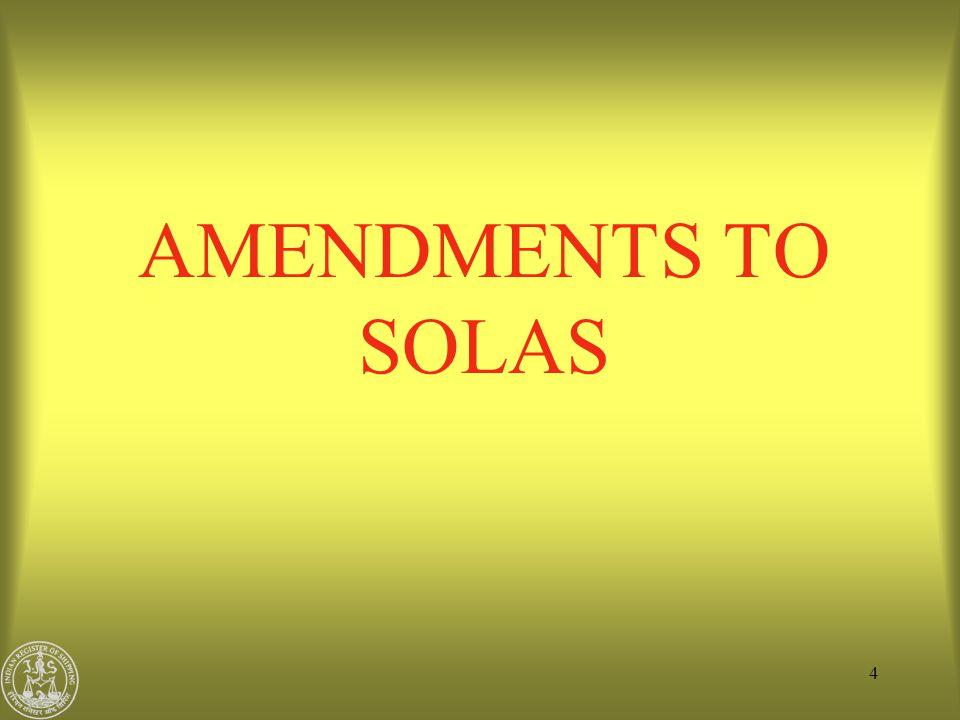 AMENDMENTS TO SOLAS