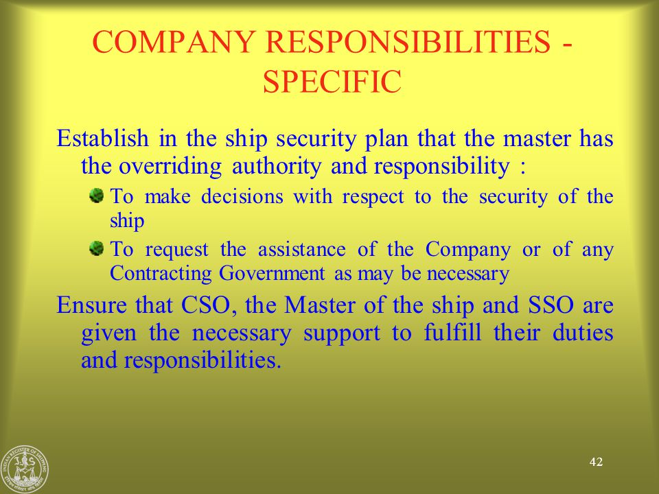 COMPANY RESPONSIBILITIES - SPECIFIC