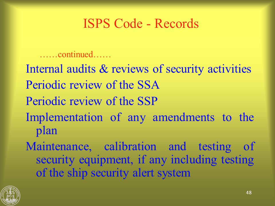 ISPS Code - Records Internal audits & reviews of security activities