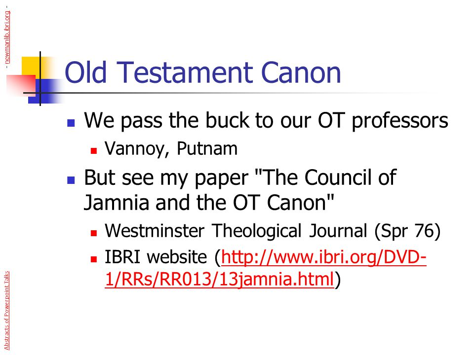 Old Testament Canon We pass the buck to our OT professors