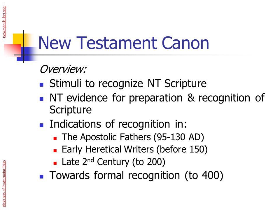 New Testament Canon Overview: Stimuli to recognize NT Scripture
