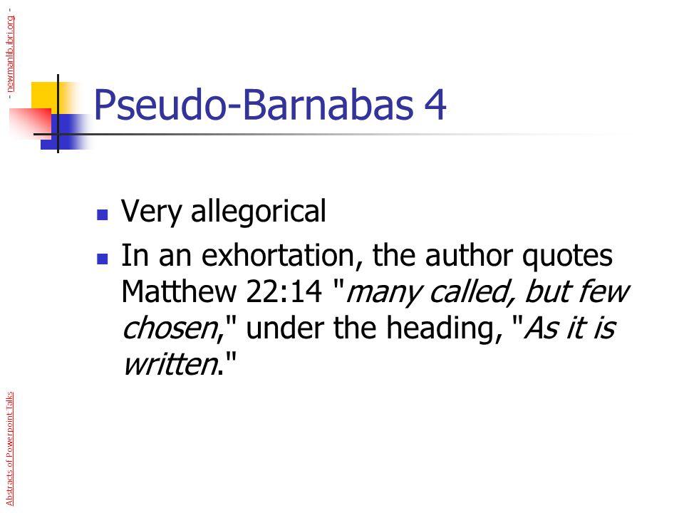 Pseudo-Barnabas 4 Very allegorical