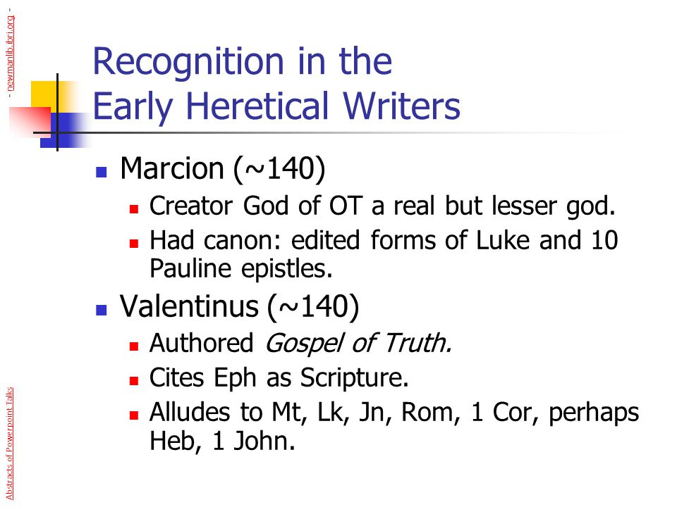 Recognition in the Early Heretical Writers