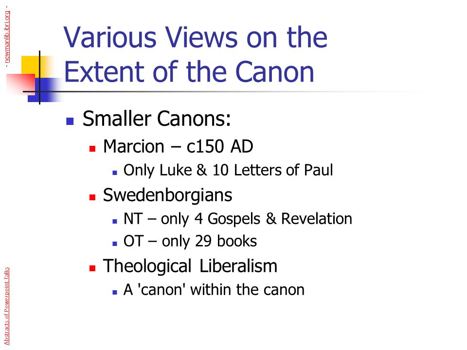 Various Views on the Extent of the Canon