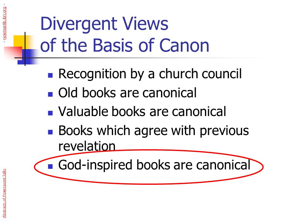 Divergent Views of the Basis of Canon