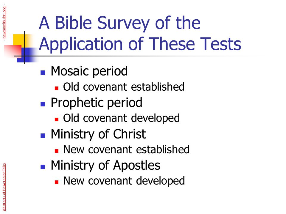 A Bible Survey of the Application of These Tests