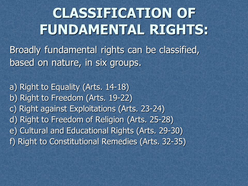 CLASSIFICATION OF FUNDAMENTAL RIGHTS: