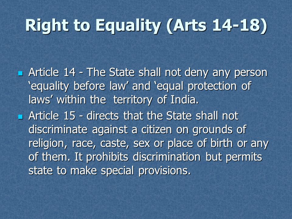 Right to Equality (Arts 14-18)
