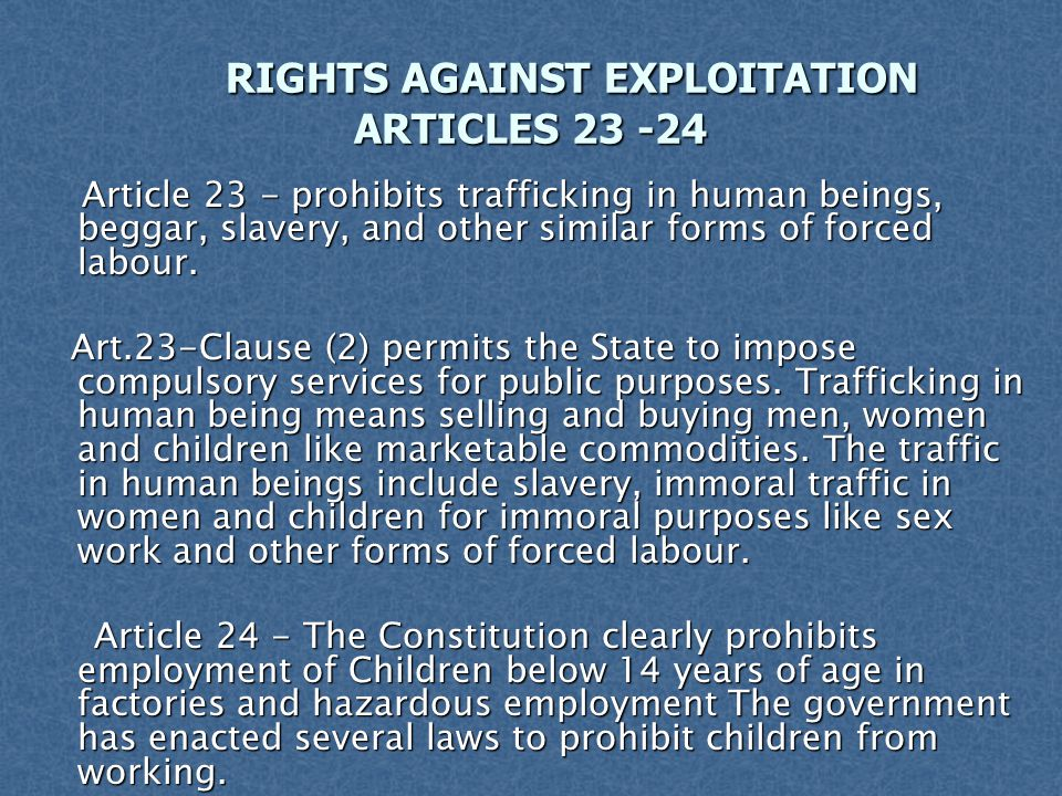 RIGHTS AGAINST EXPLOITATION ARTICLES 23 -24