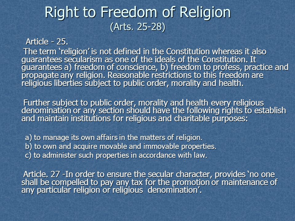 Right to Freedom of Religion (Arts. 25-28)