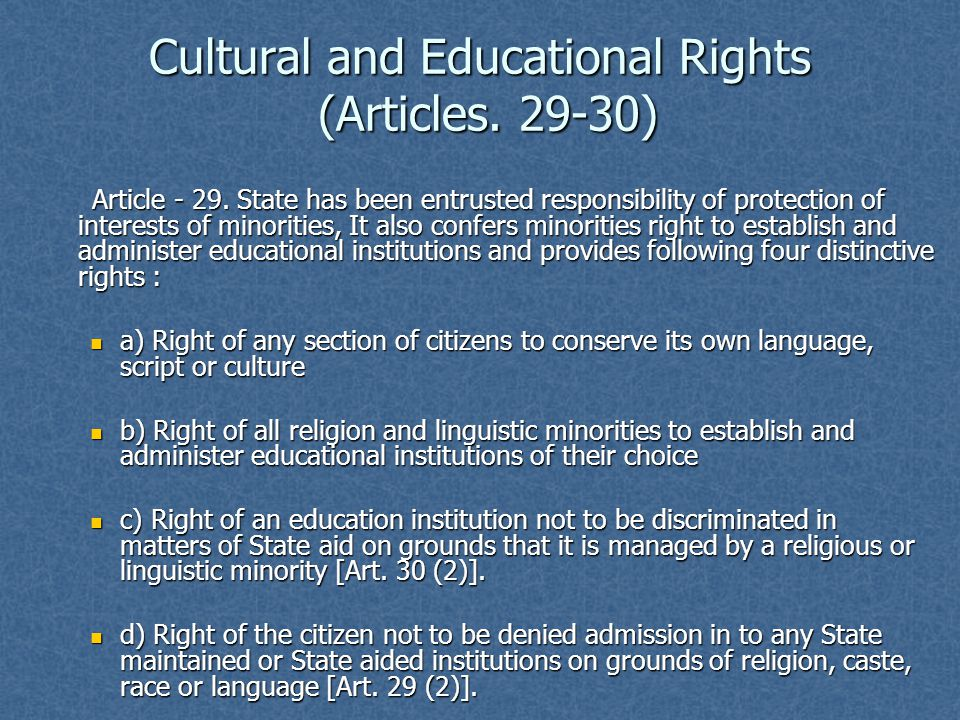 Cultural and Educational Rights (Articles. 29-30)