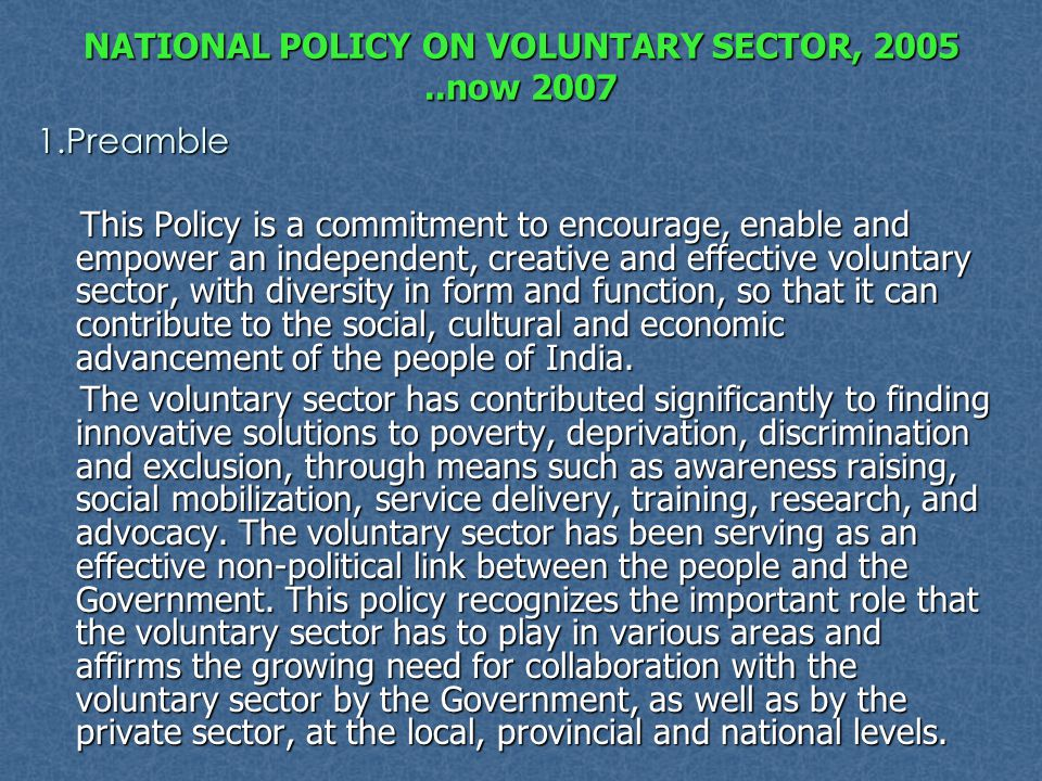 NATIONAL POLICY ON VOLUNTARY SECTOR, 2005 ..now 2007