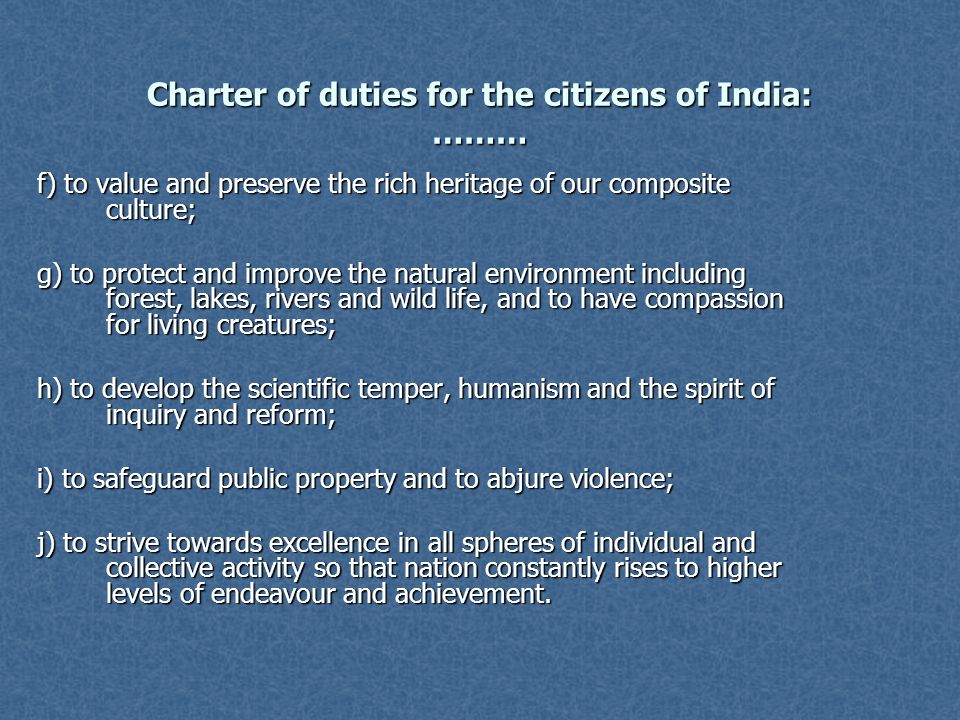 Charter of duties for the citizens of India: ………
