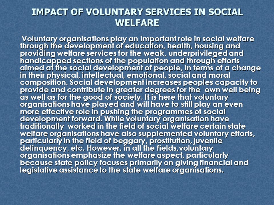 IMPACT OF VOLUNTARY SERVICES IN SOCIAL WELFARE