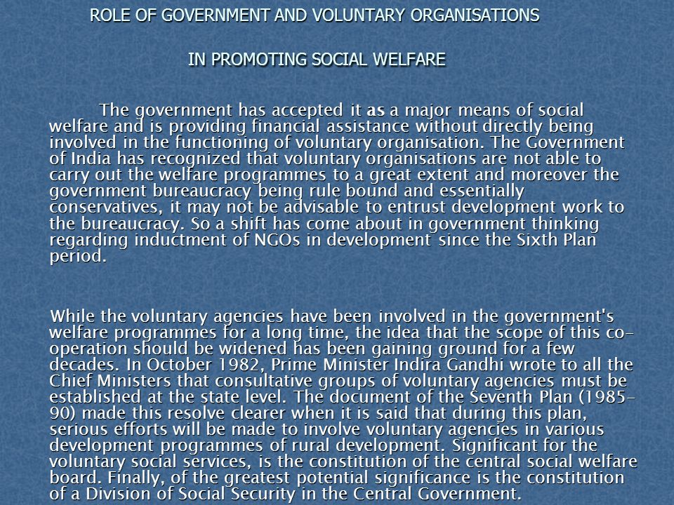 ROLE OF GOVERNMENT AND VOLUNTARY ORGANISATIONS IN PROMOTING SOCIAL WELFARE