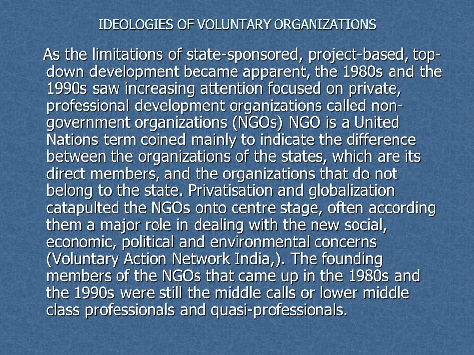 IDEOLOGIES OF VOLUNTARY ORGANIZATIONS