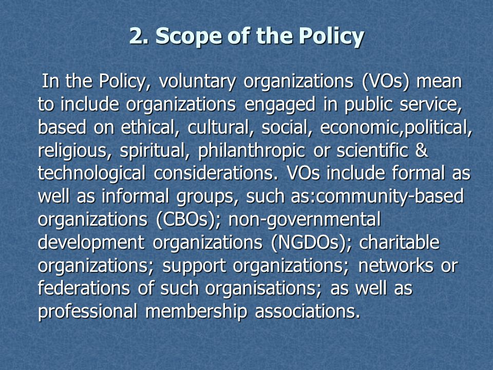 2. Scope of the Policy