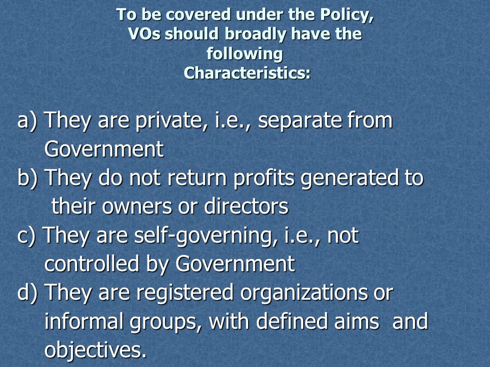 a) They are private, i.e., separate from Government